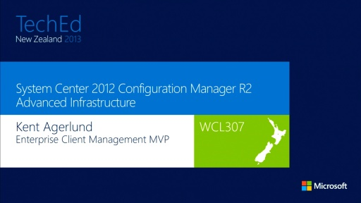 Configuration Manager 2012 – Advanced infrastructure