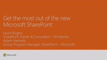 Get the most out of the new Microsoft SharePoint