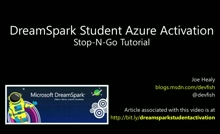 DreamSpark and Azure Activation for Students - Stop and Go Tutorial Video