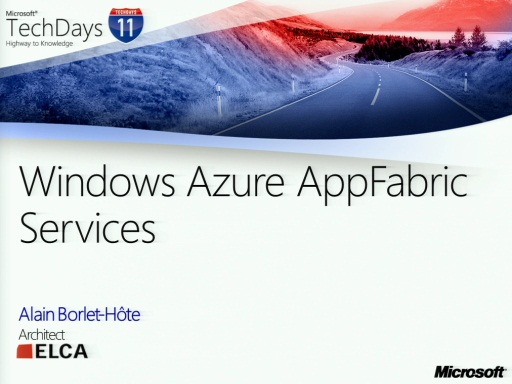 TechDays 11 Geneva - Windows Azure AppFabric