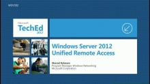 Windows Server 2012 DirectAccess  - How to Quickly and Easily Deploy Your Next Generation Remote Access Experience
