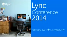 Lync Meetings, everywhere you want them to be