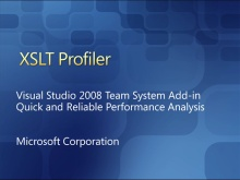 XSLT Profiler Add-in for Visual Studio Team System