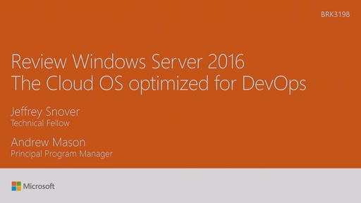 Review Windows Server 2016 - the Cloud OS optimized for DevOps