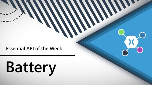 Battery (Xamarin.Essentials API of the Week)