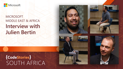 South Africa: Microsoft Middle East & Africa - Interview with Julien Bertin