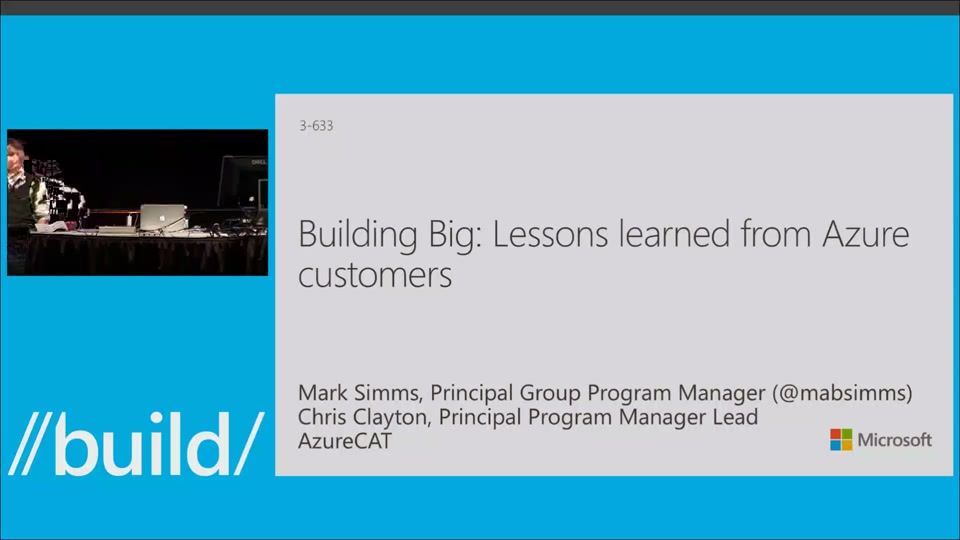 Building Big: Lessons Learned from Azure Customers