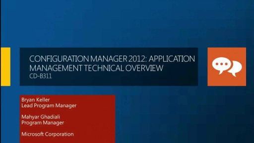 Configuration Manager 2012: Application Management Technical Overview