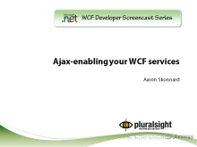 endpoint.tv Screencast - AJAX-Enabling your WCF Service