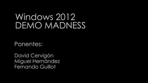 TechDay 2012. Windows 2012: Demo Madness.