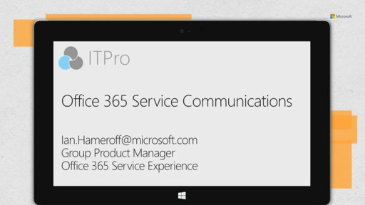 Office 365 service communications to customers