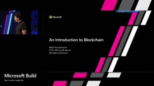 An Introduction to Blockchain with Mark Russinovich