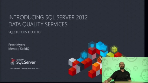 Presentation: Introducing SQL Server 2012 Data Quality Services