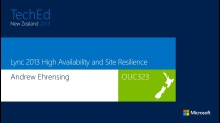 Designing for High Availability and  Disaster Recovery in Microsoft Lync Server2013