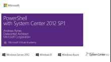 (Module 1) PowerShell with System Center 2012 SP1
