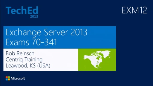 Exam Prep: 70-341 and 70-342 - MCSE: Messaging (Microsoft Exchange Server 2013)