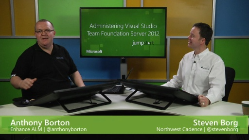 Administering Visual Studio Team Foundation Server 2012: (02) Install and Configure Team Foundation Server, Part 2