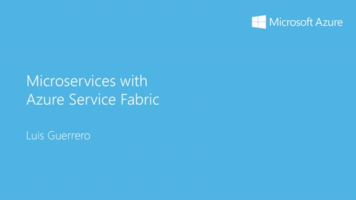 3 - Innovation: 2 - Introducción a microservices con Azure Service Fabric