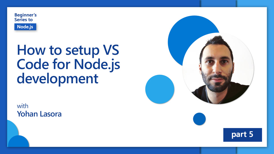 How to set up VS Code for Node.js development [5 of 26]