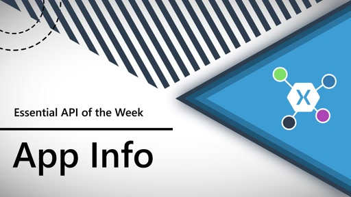 App Information (Xamarin.Essentials API of the Week)