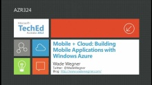 Mobile + Cloud: Building Mobile Applications with Windows Azure
