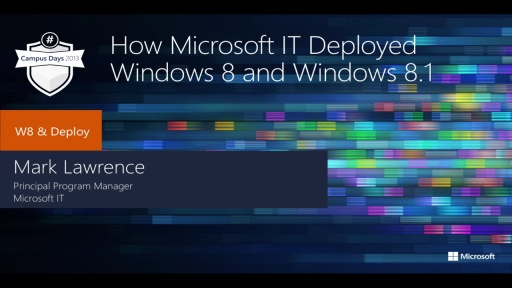 How Microsoft IT Deployed Windows 8 and Windows 8.1 Preview to the Enterprise