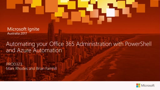Automating your Office 365 Administration with PowerShell and Azure Automation