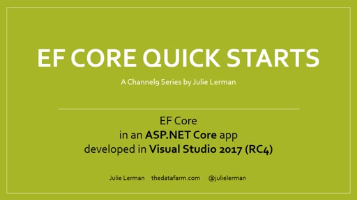 EF Core Quick Starts: ASP.NET Core in Visual Studio 2017