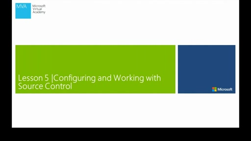Lesson 5: Configuring And Working With Source Control