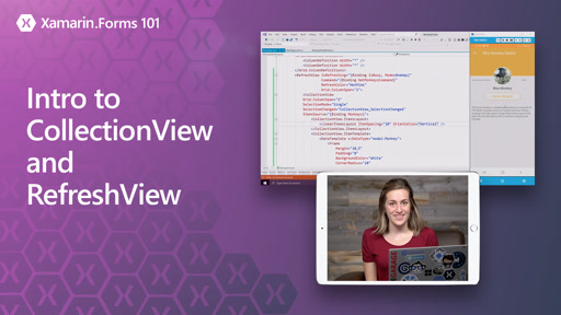 Xamarin.Forms 101: Intro to CollectionView and RefreshView