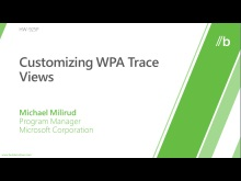 Customizing WPA Trace Views