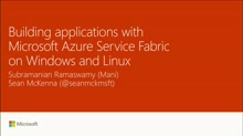 Build applications with Microsoft Azure Service Fabric on Windows and Linux