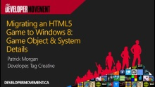 Migrating an HTML5 Game to Windows 8: Game Object & System Details