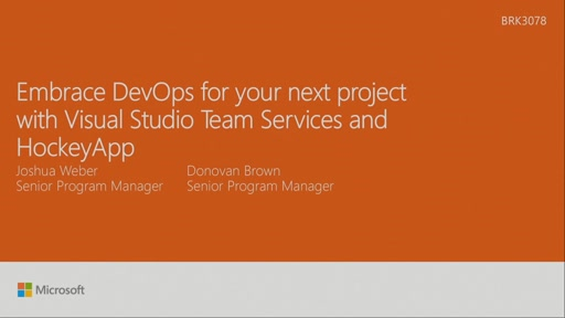 Embrace DevOps for your next project with Visual Studio Team Services and HockeyApp