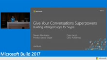 Give your conversations superpowers: Building intelligent bots for Skype