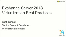Exchange Server 2013 Virtualization Best Practices