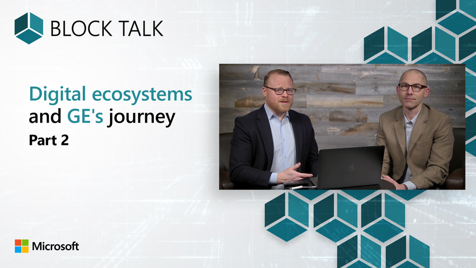 Digital ecosystems and GE's journey - Part 2