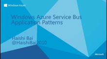 Windows Azure Service Bus Application Patterns