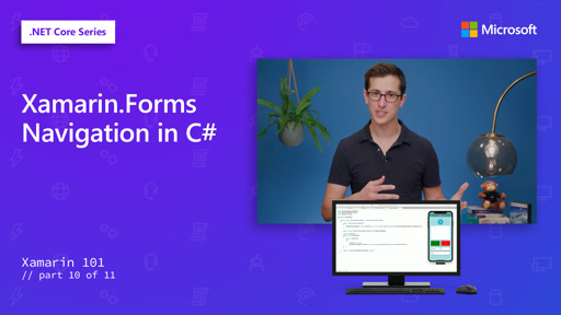 Xamarin.Forms Navigation in C# [10 of 11]