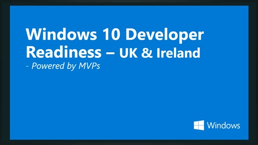 Windows 10 Developer Readiness [United Kingdom]
