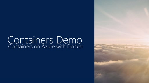 Demo: Containers on Azure with Docker