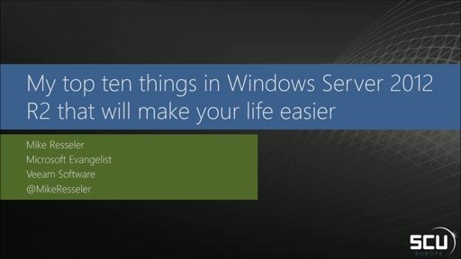 My top ten things in Windows Server 2012 R2 that will make your life easier