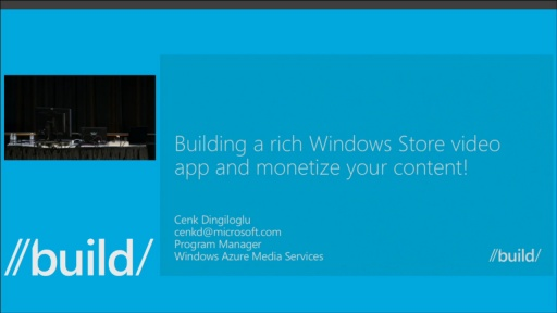 Build a Rich Windows Store Video App and Monetize Your Content