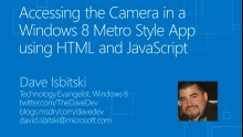 How Do I: Accessing the Camera in a Windows 8 App using HTML and JavaScript
