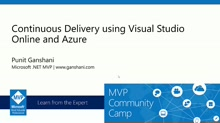DevOps: Continuous Delivery using Visual Studio Online and Azure.