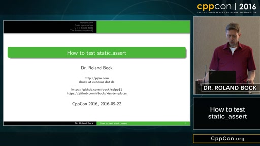 "CppCon 2016: Roland Bock ""How To Test static_assert"""