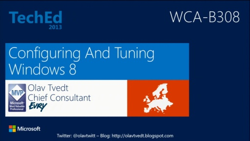 Configuring and Tuning Windows 8