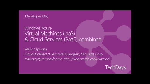 Windows Azure - Entwicklung von Cloud-Apps mit Virtual Machines (IaaS) und Cloud Services (PaaS)