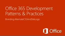Alternate CSS and set site logo - Office 365 Developer Patterns and Practices