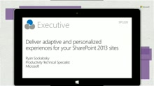Deliver adaptive and personalized experiences for your SharePoint 2013 sites